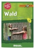 Expedition Natur - Natur aktiv: Wald