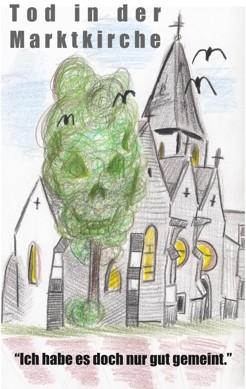 """Tod in der Marktkirche """"Ich habe es doch nur gut gemeint"""""""