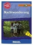 Expedition Natur - Natur aktiv: Nachtwanderung