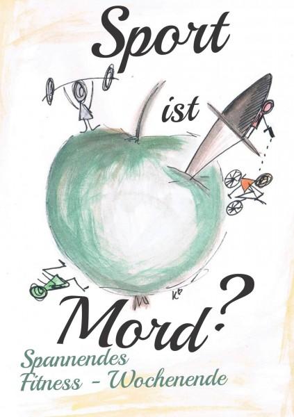 "Spannendes Fitness - Wochenende 15.-17.9. ""Sport ist Mord?"" incl. Übernachtung"